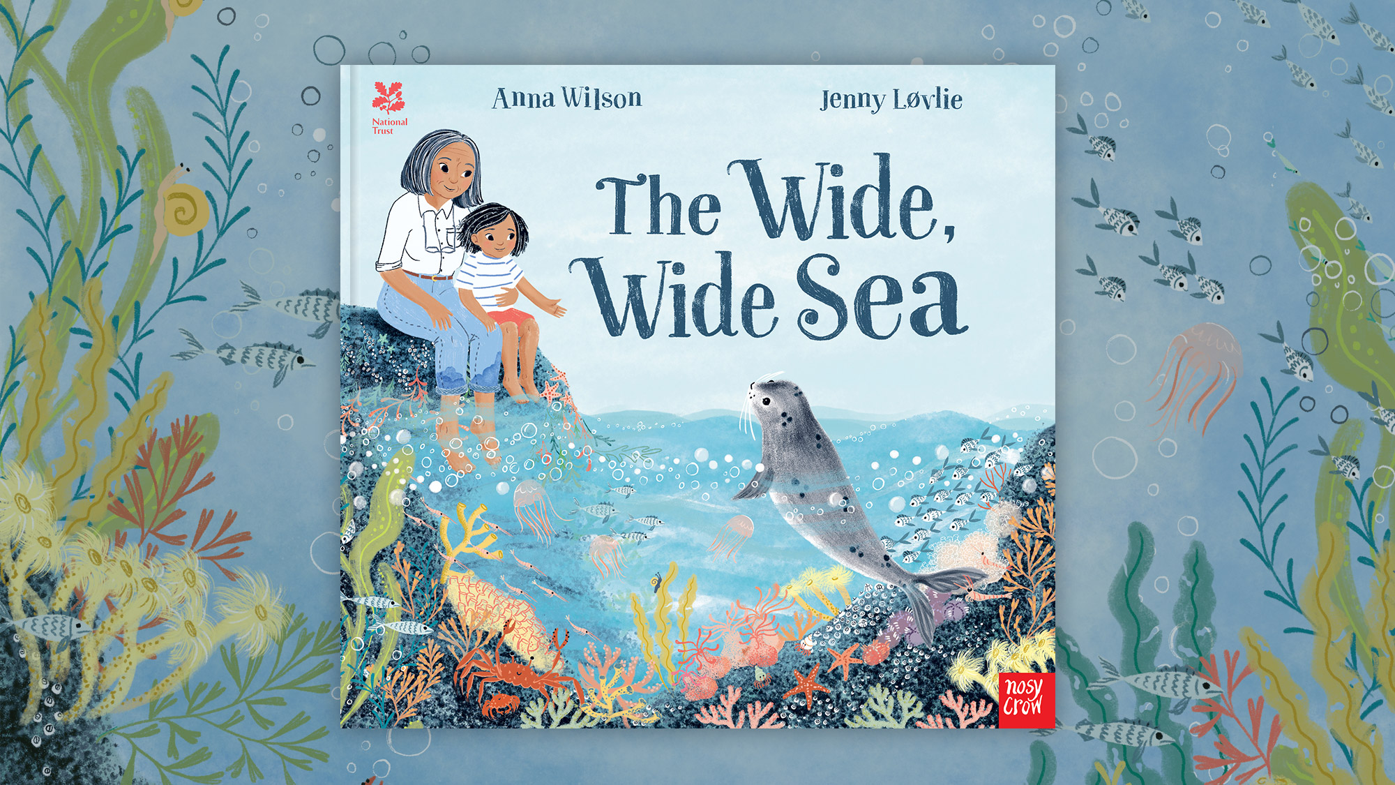 The Wide, Wide Sea picture book cover by Anna Wilson and Jenny Løvlie