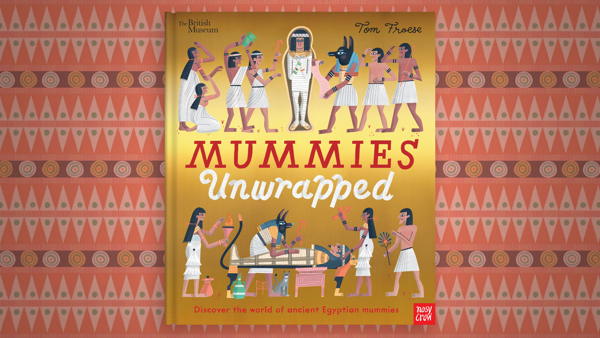 Take a look inside Mummies Unwrapped –a fascinating guide to ancient Egyptian mummies!
