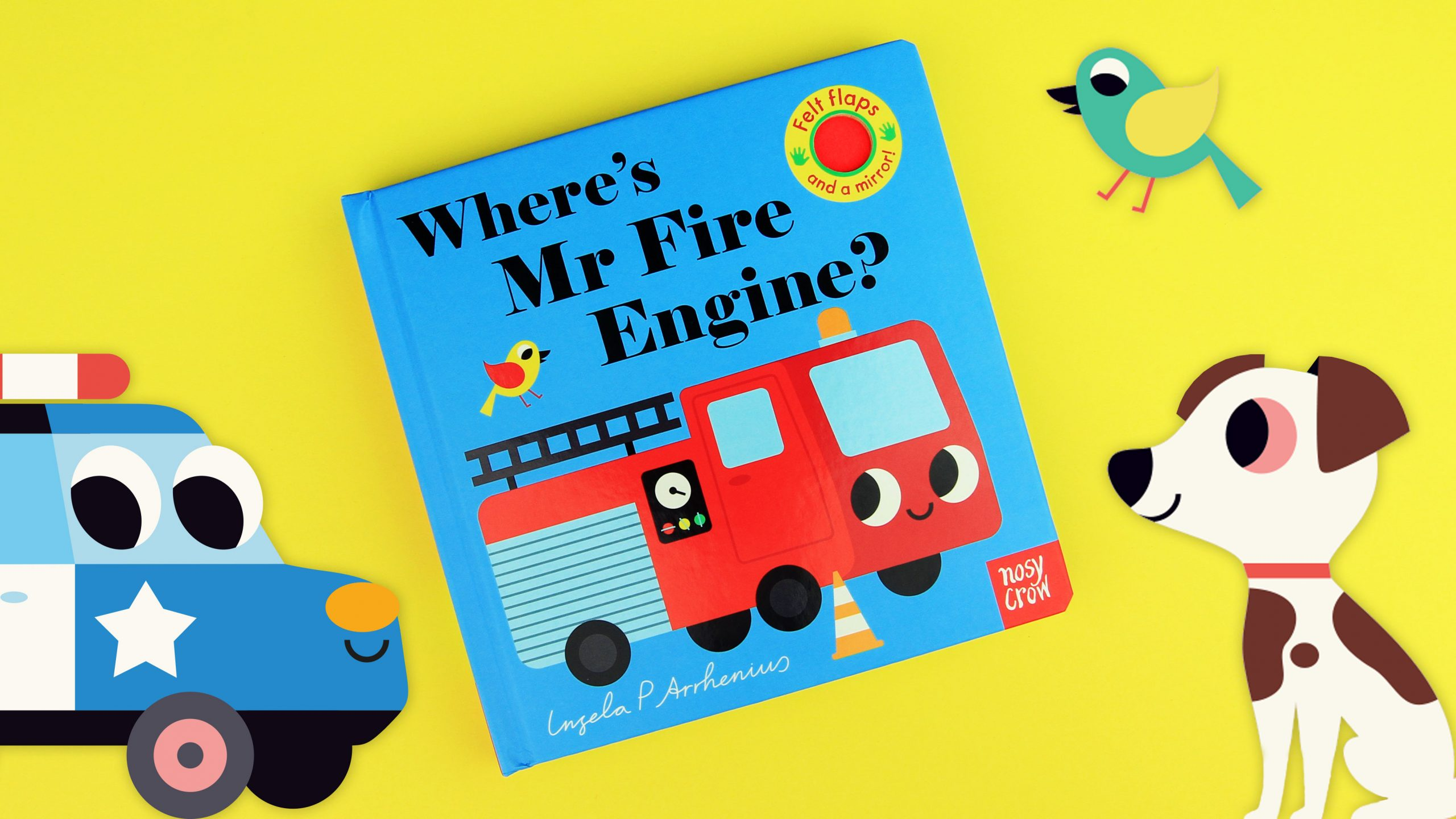 Where's Mr Fire Engine? from the Felt Flaps board book series by Ingela P Arrhenius