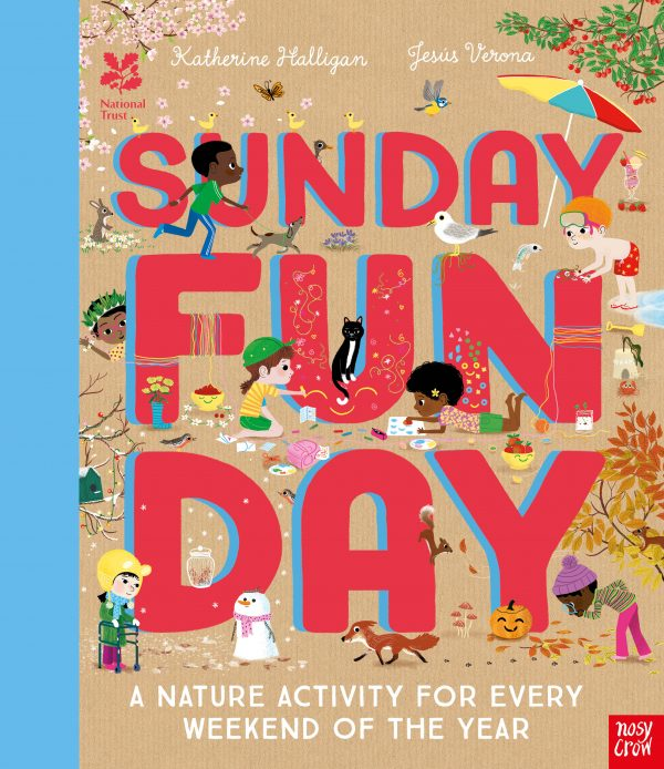 Sunday Funday: A Nature Activity for Every Weekend of the Year