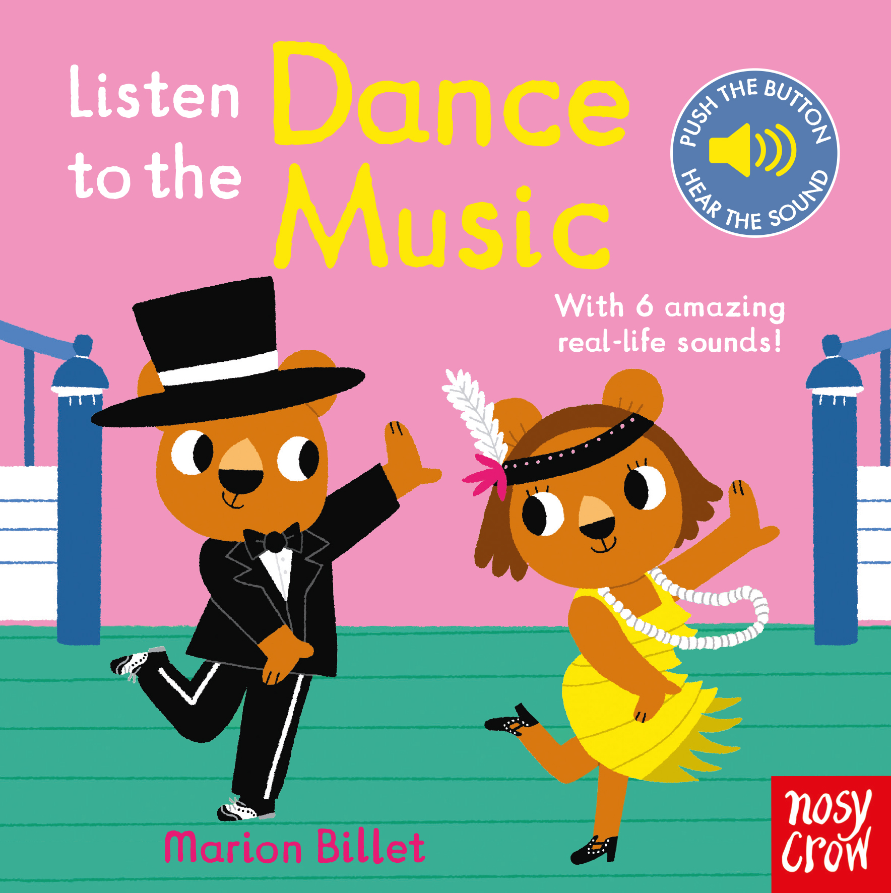 Listen to the Dance Music - Nosy Crow