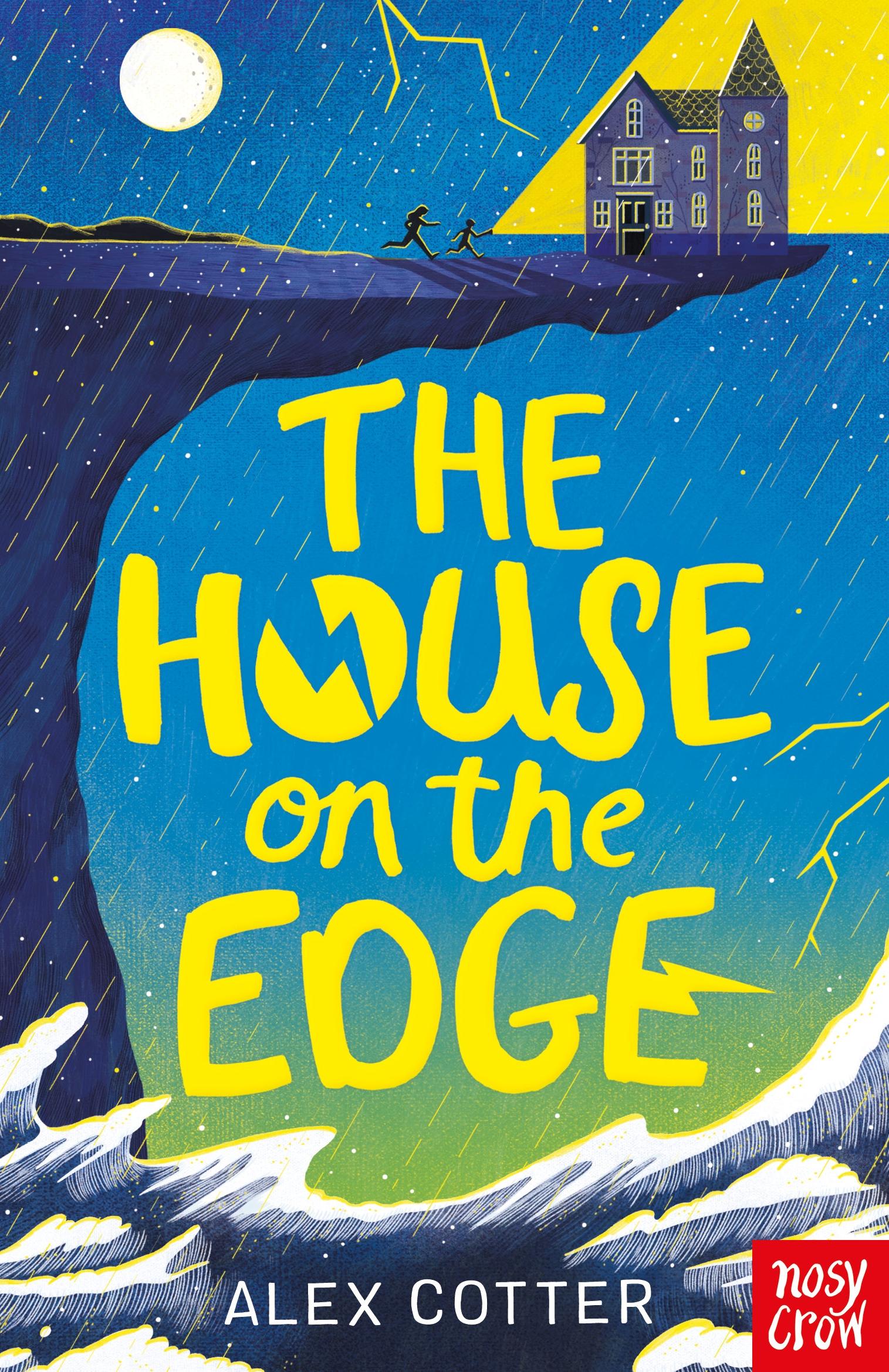 The House on the Edge - Nosy Crow